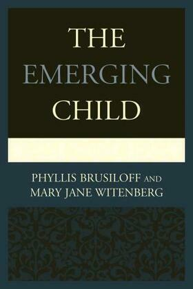 The Emerging Child