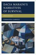 Dacia Maraini's Narratives of Survival: (Re)Constructed