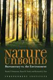 Nature Unbound: Bureaucracy vs. the Environment