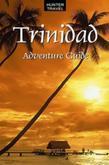 Trinidad Adventure Guide