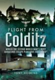 Flight from Colditz: Would the Second World War's Most Audacious Escape Plan Have Succeeded?