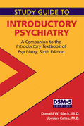 Study Guide to Introductory Psychiatry: A Companion to Textbook of Introductory Psychiatry, Sixth Edition