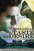 A Taste of Desire - A Sexy Interracial BWWM Historical Supernatural Short Story from Steam Books
