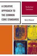 A Creative Approach to the Common Core Standards: The Da Vinci Curriculum