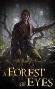 A Forest of Eyes: (An Epic Fantasy Novella)