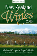 New Zealand Wines 2016 Ebook edition: Michael Cooper's Buyer's Guide