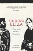 Finding Eliza: Power and Colonial Storytelling