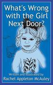 What's Wrong with the Girl Next Door?