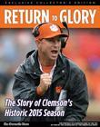 Return to Glory: The Story of Clemson's Historic 2015 Season