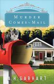 Murder Comes by Mail: A Hidden Springs Mystery