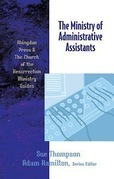 The Ministry of Administrative Assistants