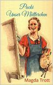 Pucki - Unser Mütterchen (Illustrierte Ausgabe)