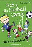 Ich & die Fußballgang (Band 1)