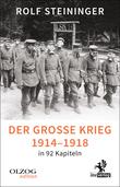 Der Große Krieg 1914-1918 in 92 Kapiteln