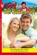 Toni der Hüttenwirt 90 - Heimatroman