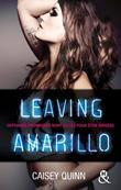 Leaving Amarillo #1 Neon Dreams: La nouvelle série New Adult qui rend accro