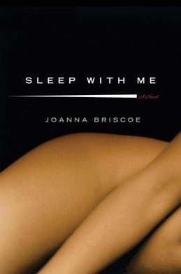 Sleep with Me: A Novel