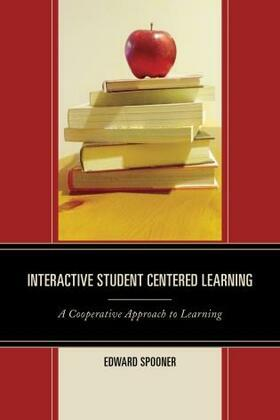 Interactive Student Centered Learning: A Cooperative Approach to Learning