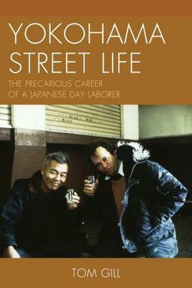 Yokohama Street Life: The Precarious Career of a Japanese Day Laborer