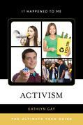 Activism: The Ultimate Teen Guide