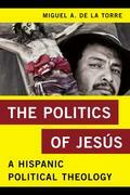 The Politics of Jesús: A Hispanic Political Theology