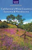 California's Wine Country - Sonoma & Mendocino