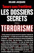 Les Dossiers secrets du terrorisme