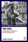 The WPA: Creating Jobs and Hope in the Great Depression