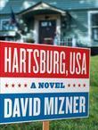 Hartsburg, USA: A Novel