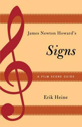 James Newton Howard's Signs: A Film Score Guide