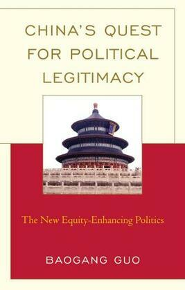 China's Quest for Political Legitimacy: The New Equity-Enhancing Politics