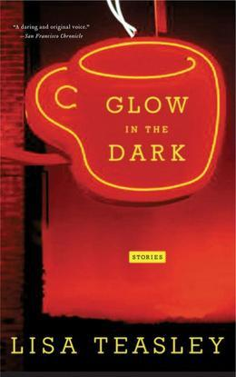 Glow in the Dark: Stories