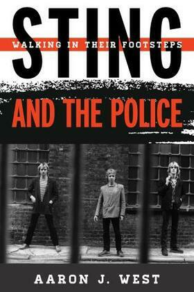 Sting and The Police: Walking in Their Footsteps