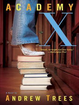Academy X: A Novel