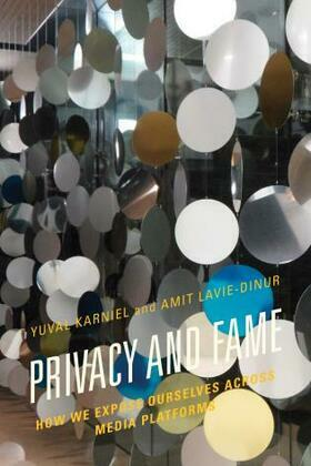 Privacy and Fame: How We Expose Ourselves across Media Platforms