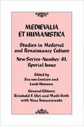 Medievalia et Humanistica, No. 41: Studies in Medieval and Renaissance Culture: New Series