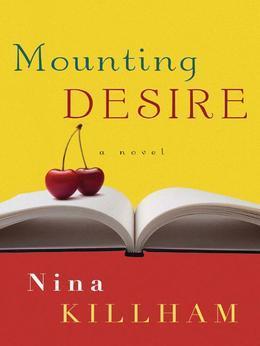 Mounting Desire: A Novel