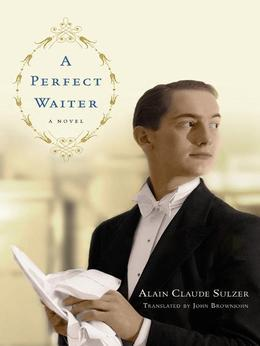 A Perfect Waiter: A Novel