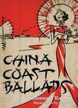 China Coast Ballads: With Illustrations by Sapajou