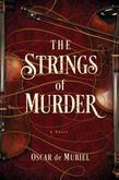 The Strings of Murder: A Novel