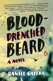 Blood-Drenched Beard: A Novel