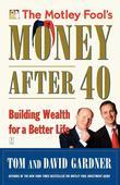 The Motley Fool's Money After 40