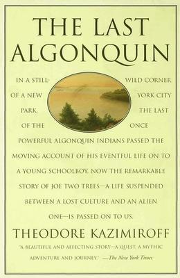 The Last Algonquin