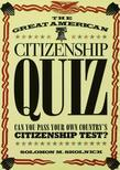 The Great American Citizenship Quiz: Revised and Updated