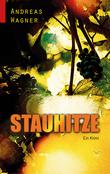 Stauhitze