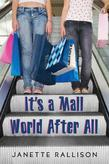 Janette Rallison - It's a Mall World After All