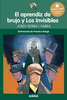 El aprendiz de brujo y Los Invisibles