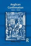Anglican Confirmation: 1662-1820