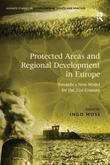 Protected Areas and Regional Development in Europe: Towards a New Model for the 21st Century