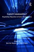 Gated Communities?: Regulating Migration in Early Modern Cities